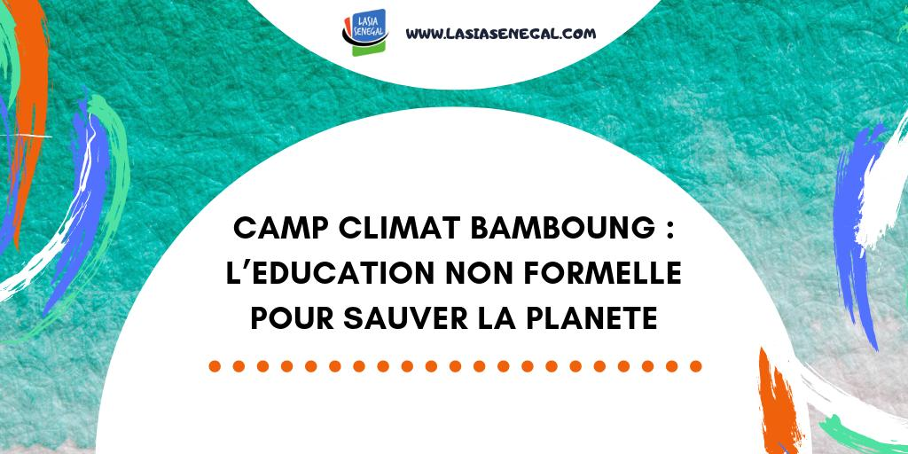 Camp Climat Bamboung - Education non formelle